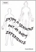 Enjoy A Genuine Out Of Body Experience