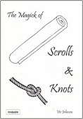 Magick of Scrolls and Knots