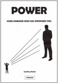 Power Over Someone Who Has Wronged You